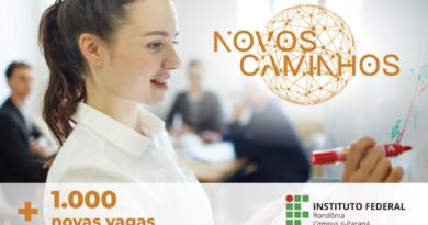 Campus Ji-Paraná abre mil vagas para cursos do Programa Novos Caminhos